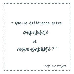 Comment faire la différence entre responsabilité et culpabilité ?