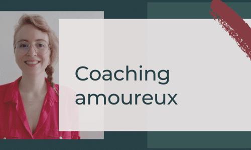 coaching amoureux et estime de soi