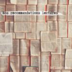 Nos recommandations lectures : Livres sur l'estime de soi.